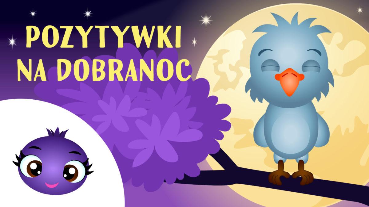 Jagódka_Pozytywki na dobranoc dla dzieci