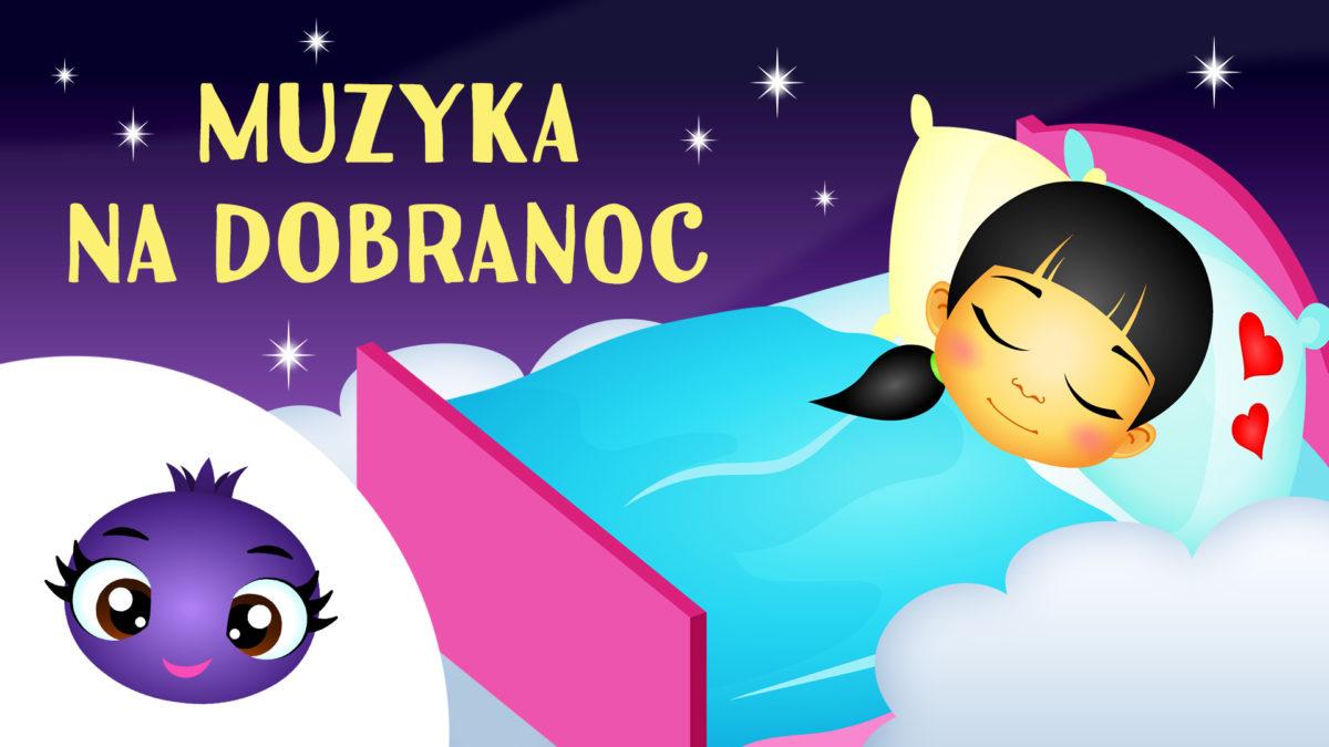 jagódka_Muzyka na dobranoc dla dzieci