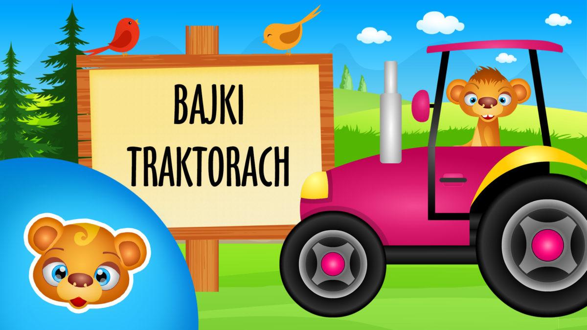 Bajki o traktorach dla dzieci