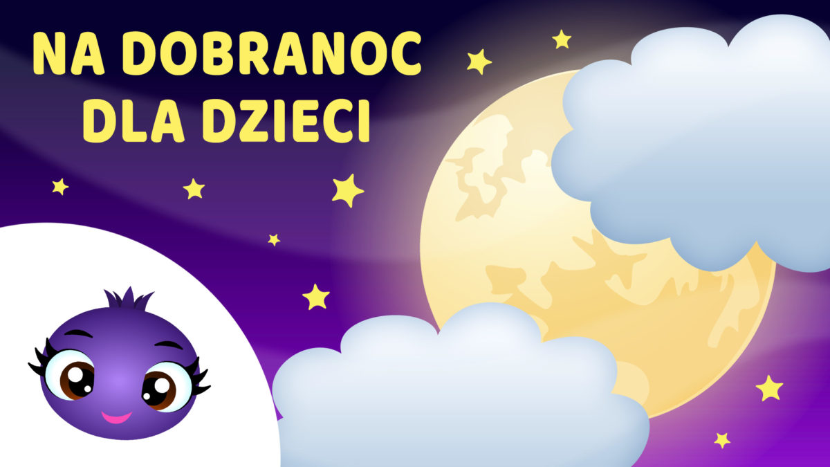 jagódka_Na dobranoc dla dzieci - 1 godzina
