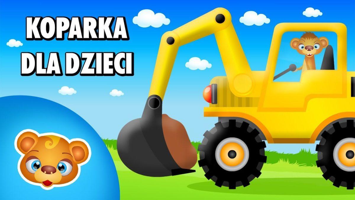 Koparka dla dzieci Bajka po polsku